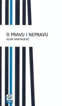 O PRAVU I NEPRAVU - vojin dimitrijević