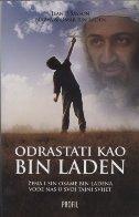 ODRASTATI KAO BIN LADEN - Žena i sin Osame bin Ladena vode nas u njihov skriveni svijet - omar bin laden, jean sasson, najwa bin laden