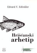 HRIŠĆANSKI ARHETIP - edward f. edinger