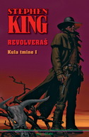 KULA TMINE - 1 KNJIGA - REVOLVERAŠ - stephen king