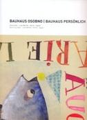 BAUHAUS OSOBNO / BAUHAUS PERSONLICH - vladimir (ur.) mattioni