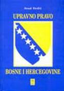 UPRAVNO PRAVO BOSNE I HERCEGOVINE - sead dedić