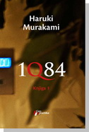 1Q84 - KNJIGA 1 - haruki murakami