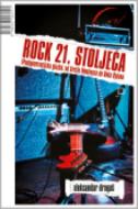 ROCK 21. STOLJEĆA - (Pan)generacijska glazba: od Arctic Monkeyesa do Boba Dylana - aleksandar dragaš