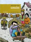 ZAŠTIĆENA ZONA GORAŽDE - RAT U ISTOČNOJ BOSNI 1992-95 - joe sacco