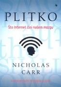 PLITKO - Što Internet čini našem mozgu - nicholas carr
