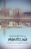 MARČELINA - Kompilacija erotsko-domoljubnih kontemplacija