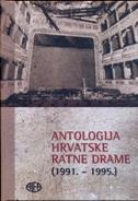 ANTOLOGIJA HRVATSKE RATNE DRAME (1991.-1995.) - sanja nikčević
