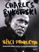 UŽICI PROKLETIH - charles bukowski
