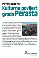 KULTURNA POVIJEST GRADA PERASTA - pavao butorac