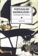 PORTUGALSKI NADREALIZAM 1 - Antologijski izbor tekstova - tanja (ur.) tarbuk