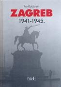 ZAGREB 1941-1945 - ivo goldstein