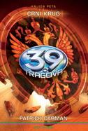 CRNI KRUG - 39 TRAGOVA - KNJIGA 5 - patrick carman