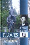 PROCES / PREOBRAŽAJ - franz kafka