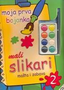 MOJA PRVA BOJANKA 2 - Mali slikari