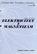 ELEKTRICITET I MAGNETIZAM - Udžbenik fizike Sveučilišta u Berkeleyu (svezak 2) - edward m. purcell