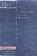 O PODRIJETLU I SLAVI SLAVENA - vinko pribojević