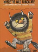 WHERE THE WILD THINGS ARE... AND OTHER MAURICE SENDAK STORIES - maurice sendak