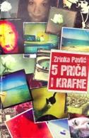 5 PRIČA I KRAFNE - zrinka pavlić