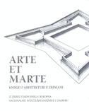 ARTE ET MARTE - Knjige o arhitekturi u Zriniani - dubravka botica, jasenka gudelj, nick abadzis