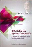BIBLIOGRAFIJA STJEPANA DAMJANOVIĆA - anita (ur.) šikić