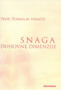 SNAGA DUHOVNE DIMENZIJE (5 CD-a) - tomislav ivančić