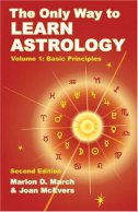 ONLY WAY TO LEARN ASTROLOGY - VOLUME 1 - marion d. march, joan mcevers