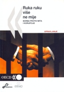RUKA RUKU VIŠE NE MIJE - Borba protiv mita i korupcije - grupa autora