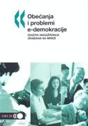 OBEĆANJA I PROBLEMI E-DEMOKRACIJE - Izazovi angažiranja građana na mreži - grupa autora