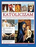KATOLICIZAM - ILUSTRIRANA ENCIKLOPEDIJA - mary frances budzik