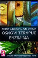 OSNOVI TERAPIJE ENZIMIMA - Moćna lekovita sredstva za žene - fridrich w. dittmar, juta wellman