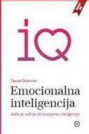 EMOCIONALNA INTELIGENCIJA - Zašto je važnija od kvocijenta inteligencije - daniel goleman