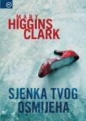 SJENKA TVOG OSMIJEHA - mary higgins clark