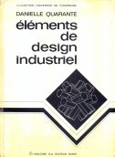ELEMENTS DE DESIGN INDUSTRIEL - danielle quarante
