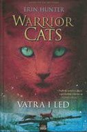WARRIOR CATS - VATRA I LED - erin hunter
