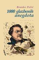 1000 GLAZBENIH ANEGDOTA - branko polić