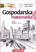 GOSPODARSKA MATEMATIKA - zbirka zadataka s CD-om - bojan kovačić, bojan radišić