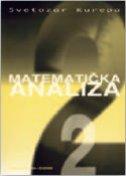 MATEMATIČKA ANALIZA 2 - svetozar kurepa