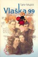 VLAŠKA 99 - tahir mujičić