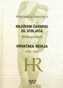 PERIODICA CROATICA - Književni časopisi 20. stoljeća / Hrvatska revija 1928. - 1945. - vinko brešić (ur.)