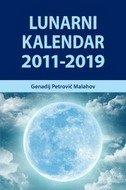 LUNARNI KALENDAR 2011-2019 - genadij petrovič malahov