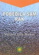 POBEDILA SAM RAK - marianna ziola-markuš