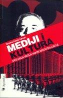 MEDIJI I KULTURA - ideologija medija nakon decentralizacije - katarina peović vuković