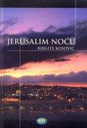 JERUSALIM NOĆU - birgite kosović