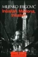 INŠALLAH MADONA, INŠALLAH (na talijanskom jeziku) - miljenko jergović