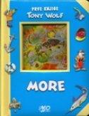 PRVE KNJIGE - MORE - tony (ilustrirao) wolf