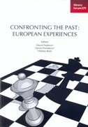 CONFRONTING THE PAST - EUROPEAN EXPERIENCES - davor (ur.) pauković