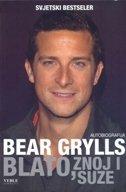 BLATO, ZNOJ I SUZE - bear grylls
