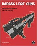 BADASS LEGO GUNS - Building Instructions for Five Working Guns - martin huedepohl