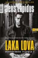 LAKA LOVA - Stockholmska trilogija I - jens lapidus